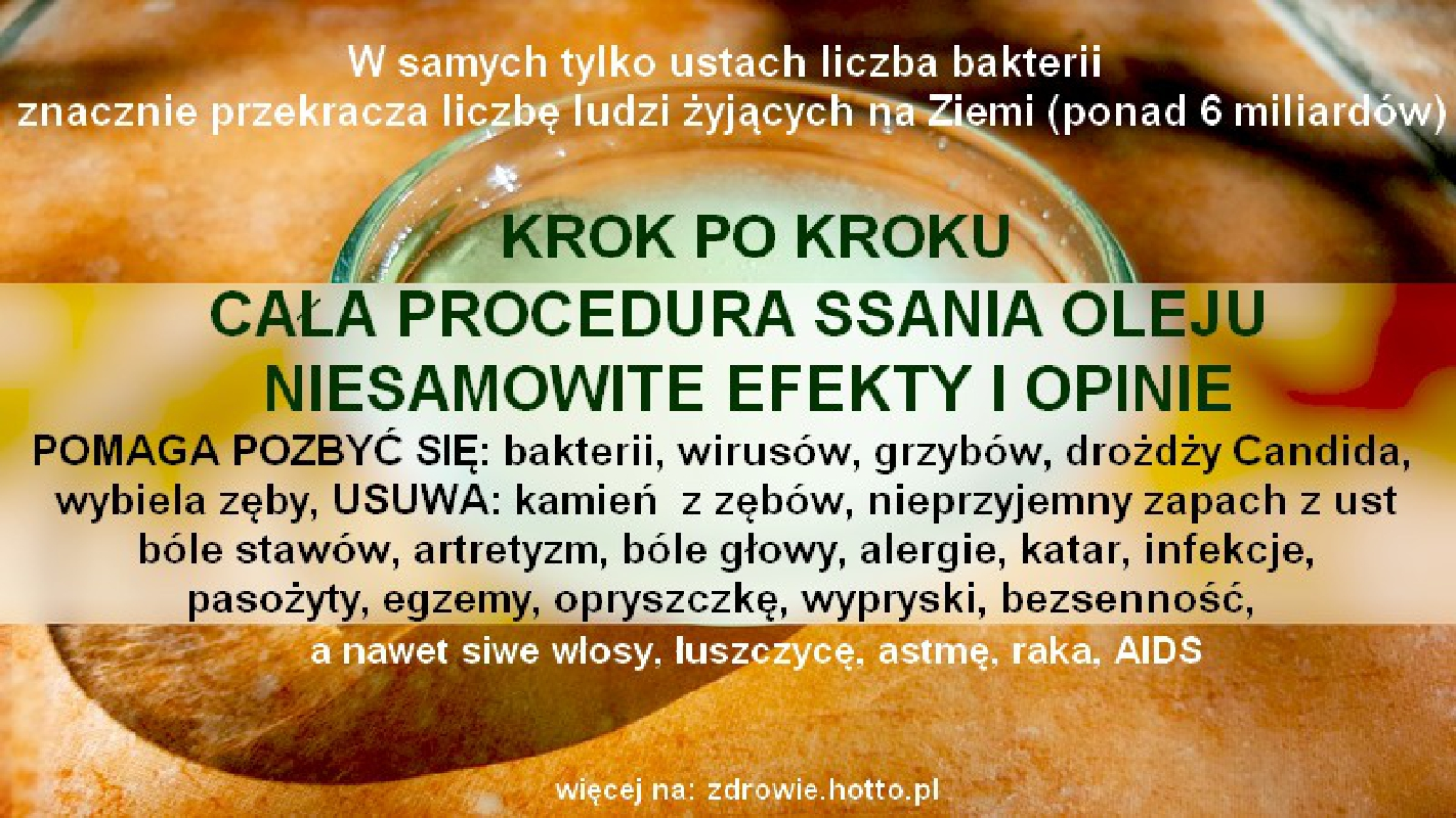 hotto.pl-ssanie-oleju-plukanie-ust-olejem-efekty